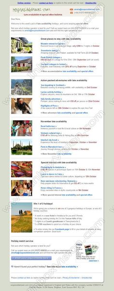 Company:   Responsibletravel.com Ltd   Subject:   Late availability & offers for Autumn & Half Term              INBOXVISION is a global database and email gallery of 1.5 million B2C and B2B promotional emails and newsletter templates, providing email design ideas and email marketing intelligence http://www.inboxvision.com/blog