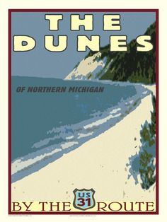 Vintage Michigan Travel Poster - Route US 31 Michigan Travel, State Of Michigan, Northern Michigan, Lake Michigan, Michigan Facts, Party Vintage, Traverse City, The Dunes, Vintage Travel Posters