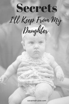 Secrets I'll Keep From My Daughter