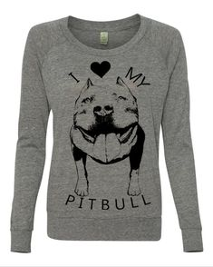 Womens I LOVE my PITBULL Screen Print Top Long by FreeBirdCloth, $30.00