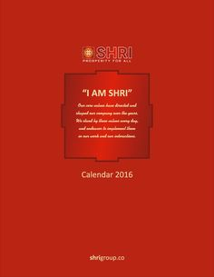 #Calendar2016 Our Core Values have directed and shaped our company over the years. we stand by these values every day, and endeavor to implement them in our work and our interactions. #IamSHRI