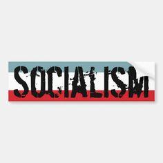 Socialist Bumper Sticker #trumpmemes #trumpsupporters #TrumpNation , back to school, aesthetic wallpaper, y2k fashion