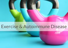 Exercise with an autoimmune disease can be tricky. Read about my exercise-induced autoimmune flare and how to avoid it!