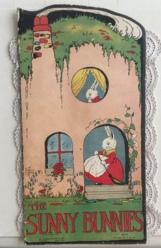 1925 The Sunny Bunnies Vintage Die Cut Children's Book M.A. Donohue & Co. Vintage Children's Books, Vintage Postcards, Vintage Soft, Lazy Sunday, Vintage Labels, Vintage Advertisements, Really Cool Stuff, Childrens Books, Bunnies