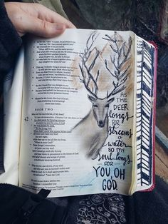 Psalm 42:1 - As the deer longs for the streams of water, so my soul longs for you, oh God. [credit to L.Wood, FB]