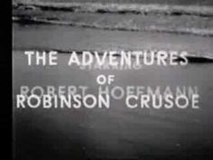 The Adventures of Robinson Crusoe TV Series - can't believe I actually watched this!