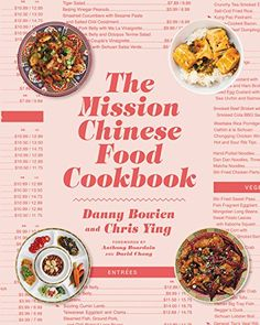 From the star chef, founder, and co-owner of the wildly popular restaurant Mission Chinese Food, comes a riotous, unconventional cookbook packed with inven The Mission Chinese Food Cookbook