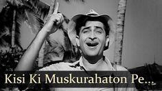 Kisi Ki Muskurahaton Pe Ho Nisar - Raj Kapoor - Anari - Mukesh - Manna D...