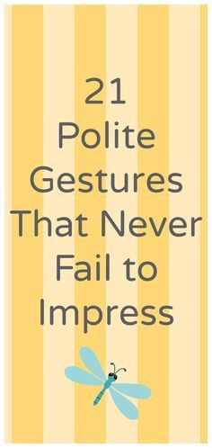 Manners have fallen by the wayside. Children rarely remember to say please and thank you anymore and adults aren't any better at making polite gestures than kids. My parents stuck with their guns when it came to good manners. I have taught my daughters good manners and have no leniency in how they treat others. Here …