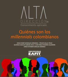 Quiénes son los millennials colombianos Los Millennials, Editorial, Libros