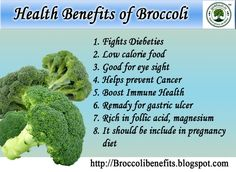 """Cancer prevention :  The most publicized health benefit of broccoli is its potential capability to help prevent cancer. """"Broccoli is usually a cruciferous fresh vegetable, and all sorts of fresh vegetables in this group can be protective against some stomach and intestinal cancers Broccoli's isothiocyanates, including sulforaphane and indole-3-carbinol. These chemicals boost detoxifying enzymes and work as anti-oxidants, decreasing oxidative stress."""