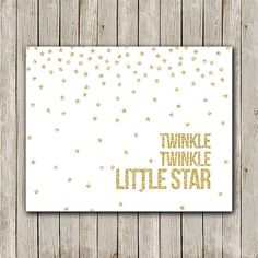 Nursery Print 8x10 Instant Download Twinkle by MossAndTwigPrints, $5.00 {Make bigger, put in heavily matted frame; for above crib}