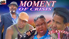 Moment Of Crisis Season 1- 2016 Latest Nigerian Nollywood movie