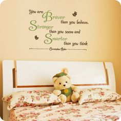 You are Braver than you believe, Stronger than you seem, and Smarter than you think -Christopher Robin- With whimsical bee embellishments. Christopher Robin Quotes, Different Lettering, Getting Ready For Baby, Dream Wall, Kids Wall Decals, Vinyl Signs, Baby Puppies, Room Themes, Vinyl Projects