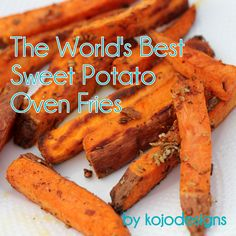 The World's Best Sweet Potato Fries #recipe #fries
