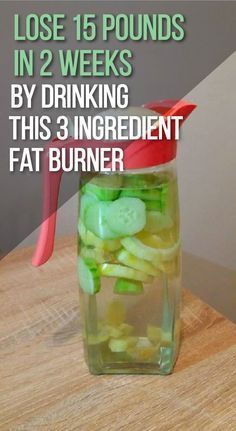 Lose 15 Pounds In 2 Weeks By Drinking This Three Ingredient Fat Burner