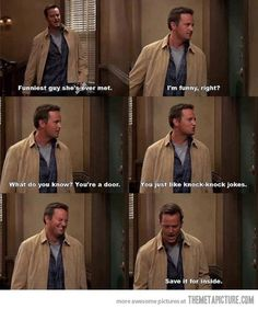 I like that Matthew perry acts like this in real life as well as when he was Chandler Bing