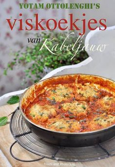 Viskoekjes met tomatensaus van Ottolenghi | Yotam Ottolenghi, Ottolenghi Recipes, Food Festival, Fish Recipes, Recipies, Fish And Seafood, Going Vegan, Food For Thought, I Foods