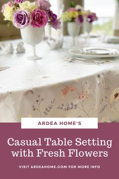 A casual table setting for everyday shouldn't be complicated, but that doesn't mean it wouldn't be uplifting. A fresh floral arrangement made with flowers such as roses, daffodils and tulips are classic staples for any occasion including everyday dinner at home. Fresh cut greenery is also an elegant way to decorate the table. Daffodils, Tulips, Casual Table Settings, Fresh Flowers, Floral Arrangements, Greenery, Elegant, Classy, Flower Arrangement