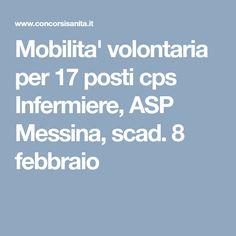 Mobilita' volontaria per 17 posti cps Infermiere, ASP Messina, scad. 8 febbraio