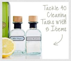 Tackle 40 Cleaning Tasks With 5 Items: You can use these five basic supplies to cover 40 different household tasks, from removing tea stains to getting rid of ants: 1) Baking soda; 2) White distilled vinegar; 3) Ammonia; 4) Liquid dish soap; 5) Mr. Clean Magic Eraser Cleaning Pads