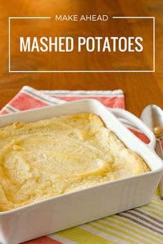 Make Ahead Mashed Po