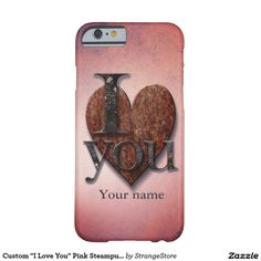 """Custom """"I Love You"""" Pink Steampunk Valentine Heart Barely There iPhone 6 Case"""