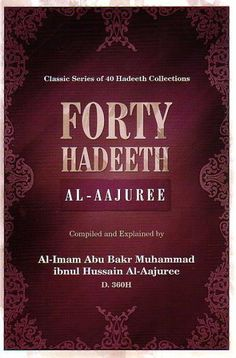 Forty Hadeeth: Al-Aajuree
