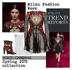 """""""Milan fashion week 2015"""" by cassy-style ❤ liked on Polyvore featuring Dolce&Gabbana"""