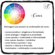 Mensagem das cores. Fernanda Fuscaldo Consultoria de Imagem e Estilo - fernandafuscaldo.com.br