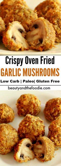 Crispy Oven Fried Garlic Mushrooms- Low carb , paleo,  gluten free.