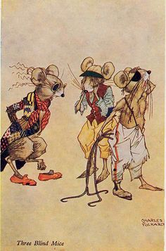 Three Blind Mice - Mother Goose's nursery rhymes by L. Edna Walter, 1919