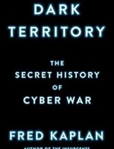 Dark Territory The Secret History of Cyber War free download by Fred Kaplan ISBN: 9781476763255 with BooksBob. Fast and free eBooks download.  The post Dark Territory The Secret History of Cyber War Free Download appeared first on Booksbob.com.