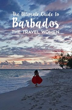 Guide to Barbados The Travel Women