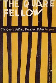 The Quare Fellow a Comedy Drama by Brendan Behan. Grove Press, 1956. Cover by Roy Kuhlman. www.roykuhlman.com