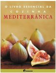 O Livro Essencial da Cozinha Mediterrânea