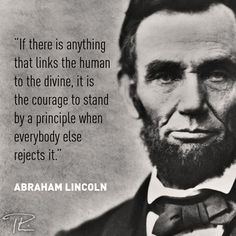 Lincoln — Courage to Stand Powerful Quotes, Wise Quotes, Quotable Quotes, Famous Quotes, Great Quotes, Words Quotes, Wise Words, Motivational Quotes, Funny Quotes