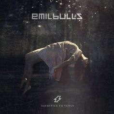 "EMIL BULLS: ""Sacrifice For Venus"" to be released on August 8th / cover unveiled!"