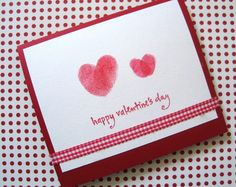 Thumbprint Valentine Cards. You will need: Card stock, Washable red inkpad or paint, Lots of paper towels on hand — especially if you're using paint, Ribbon and other embellishments. Directions: 1. Use your child's fingerprints to stamp hearts on a blank card. An inkpad is the easiest option, but finger paint will work as well. 2. Parents can add ribbons and write Valentine sentiments to family members and friends, who will then have a momento of your little one's tiny fingers.