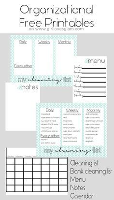 Organizational Free Printables including cleaning list, blank cleaning list, menu, notes and calendar on www.girllovesglam.com
