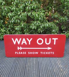 BR(M) enamel sign 'Way Out'