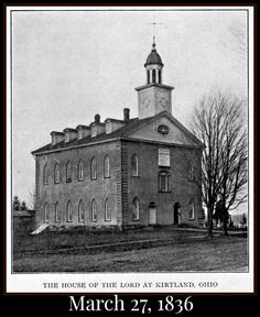 Making History Fun For Kids! Church History, Us History, American History, Mormon Temples, Lds Temples, Old Pictures, Old Photos, Vintage Photos, Kirtland Temple