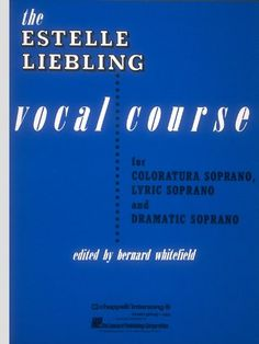 58 best teaching music reading list images on pinterest music the estelle liebling vocal course soprano null fandeluxe Choice Image
