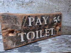 Rustic Distressed Pay Toilet Wood Bathroom Door Sign on Etsy, $39.99