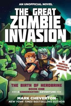 The Great Zombie Invasion: An Unofficial Minecrafter's Adventure