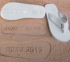 Really cute idea. Custom Wedding Sandals for a beach wedding. Personalize With Your Own Sand Imprint Design.. $24.95, via Etsy.