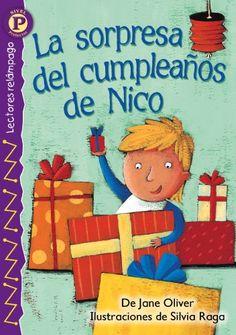 La sorpresa del cumpleaños de Nico (Nick¿s Birthday Surprise!) , Level P (Lectores Relampago: Level P) (Spanish Edition) by OLIVER  Jane http://www.amazon.com/dp/0769642187/ref=cm_sw_r_pi_dp_tV9fwb0Y4F3WE