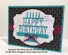 Stampin' Up! Pop-Up Thinlits - Keeping them Flat for Quick Cards - with How To Video, Kay Kalthoff, Birthday Cards, It's My Party Designer Series Paper, #stampingtoshare
