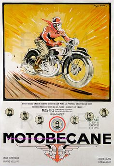 Motobecane by Geo Ham 1936 France - Beautiful Vintage Poster Reproduction. This vertical French transportation poster features a rider on a motorcycle racing down a red road with a yellow orange background. Bike Poster, Motorcycle Posters, Car Posters, Motorcycle Art, Motorcycle Design, Bike Art, Pub Vintage, Poster Vintage, Vintage Racing
