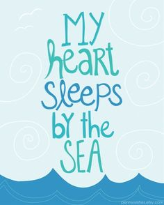 My heart sleeps by the sea ocean art print with cute beach quote - Click image to find more illustrations & posters Pinterest pins